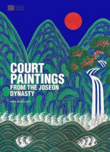 Omslag - Court Paintings from the Joseon Dynasty
