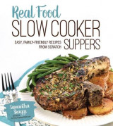 Omslag - Real Food Slow Cooker Suppers