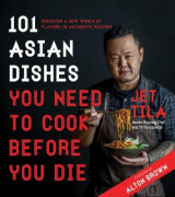 Omslag - 101 Asian Dishes You Need to Cook Before You Die