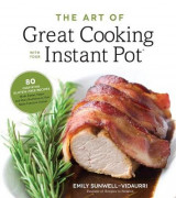 Omslag - The Art of Great Cooking With Your Instant Pot