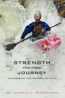 Strength for Your Journey av Dr Cheryle L Richardson (Heftet)