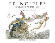 Principles of Creature Design av Terryl Whitlatch (Heftet)
