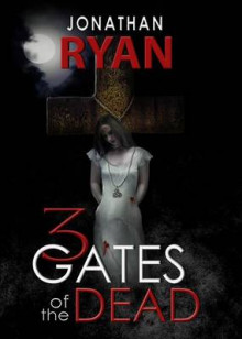 3 Gates of the Dead av Jonathan Ryan (Heftet)