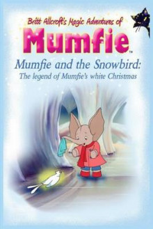 Mumfie and the Snowbird av Britt Allcroft (Heftet)
