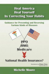 Omslag - Heal America, Heal Yourself by Correcting Your Habits