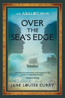 Over the Sea's Edge av Jane Louise Curry (Heftet)