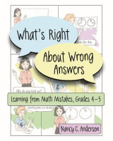 Omslag - What's Right About Wrong Answers: Grades 4-5