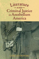 Omslag - Literature and Criminal Justice in Antebellum America