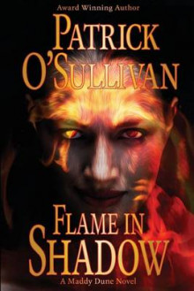 Flame in Shadow av Patrick O'Sullivan (Heftet)