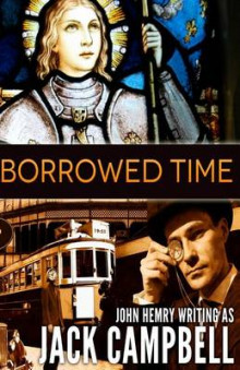Borrowed Time av Jack Campbell (Heftet)