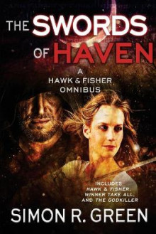 The Swords of Haven av Simon R Green (Heftet)