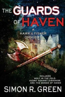 The Guards of Haven av Simon R Green (Heftet)