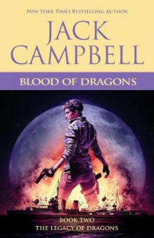 Blood of Dragons av Jack Campbell (Heftet)
