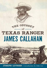 Omslag - The Odyssey of Texas Ranger James Callahan