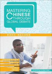 Mastering Chinese through Global Debate av Dana Scott Bourgerie, Rachel Yu Liu og Lin Qi (Heftet)