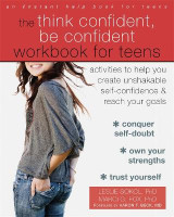 Omslag - The Think Confident, Be Confident Workbook for Teens