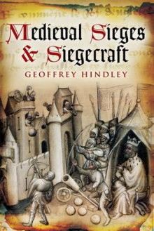 Medieval Siege and Siegecraft av Geoffrey Hindley (Heftet)