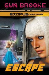 Omslag - Escape: Exodus Book Three