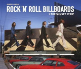 Omslag - Rock 'N 'Roll Billboards of the Sunset Strip