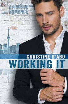 Working It av Christine D'Abo (Heftet)