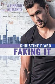 Faking It av Christine D'Abo (Heftet)