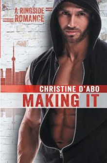 Making It av Christine D'Abo (Heftet)