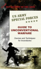 Omslag - U.S. Army Special Forces Guide to Unconventional Warfare