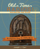Omslag - Old Time Radios! Restoration and Repair