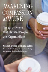 Omslag - Awakening Compassion at Work: The Quiet Power that Elevates People and Organizations