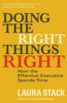 Doing the Right Things Right av Laura Stack (Heftet)