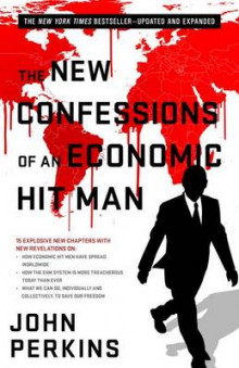 The New Confessions of an Economic Hit Man av John Perkins (Heftet)