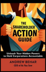Omslag - The Shareholder Action Guide: How to Tell Ceos What to Do