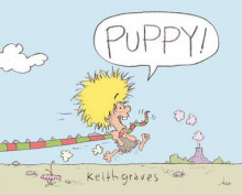 Puppy! av Keith Graves (Innbundet)