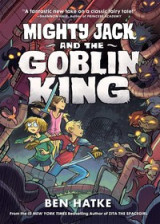 Omslag - Mighty Jack and the Goblin King