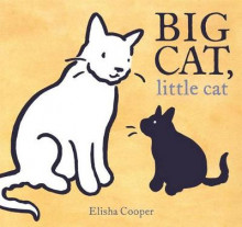Big Cat, Little Cat av Elisha Cooper (Innbundet)