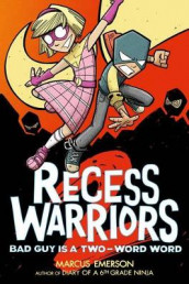Recess Warriors: Bad Guy Is a Two-Word Word av Marcus Emerson (Heftet)