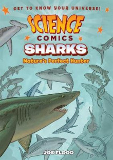 Science Comics: Sharks av Joe Flood (Heftet)