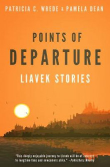 Points of Departure av Patricia C Wrede (Heftet)