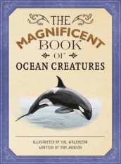 The Magnificent Book of Ocean Creatures av Tom Jackson (Innbundet)