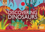 Omslag - Layer by Layer: Discovering Dinosaurs