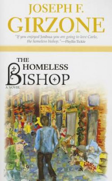The Homeless Bishop av Joseph F. Girzone (Heftet)