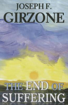The End of Suffering av Joseph F. Girzone (Heftet)
