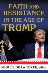 Omslag - Faith and Resistance in the Age of Trump