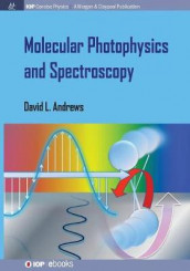Molecular Photophysics and Spectroscopy av David L. Andrews (Heftet)