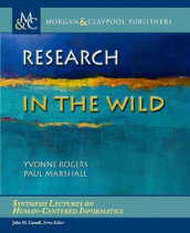 Research in the Wild av Paul Marshall og Yvonne Rogers (Heftet)