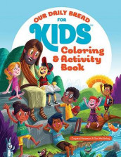 Our Daily Bread for Kids Coloring and Activity Book av Crystal Bowman og Teri McKinley (Heftet)