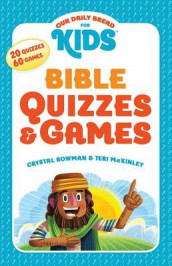 Our Daily Bread for Kids: Bible Quizzes & Games av Crystal Bowman og Teri McKinley (Heftet)