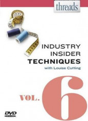 Threads Industry Insider Techniques, Vol. 6 av Louise Cutting (DVD)