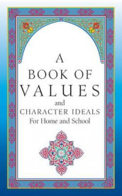 A Book of Character Ideals for Home and School av John Carroll Byrnes (Heftet)