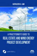 Omslag - A Practitioner's Guide to Real Estate and Wind Energy Project Development